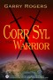 Corr Syl the Warrior